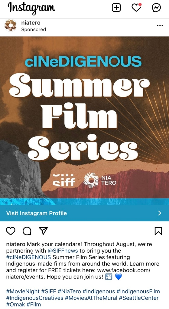 A Instagram image ad for cINeDIGENOUS Summer Film Series by SIFF and Nia Tero in Seattle.